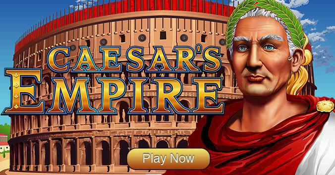 Caesars Empire Slot Game - Play Now