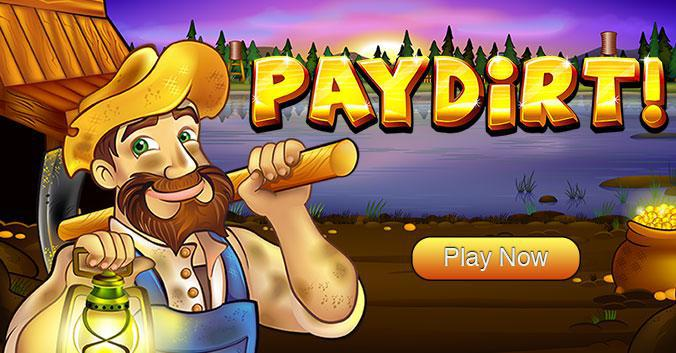 Paydirt Slot Game - Play Now