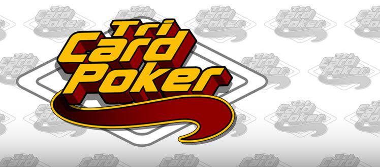 Tri Card Poker Strategy